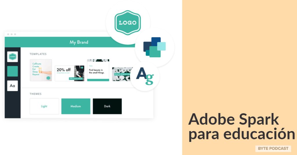 Byte Podcast – Adobe Spark para educación