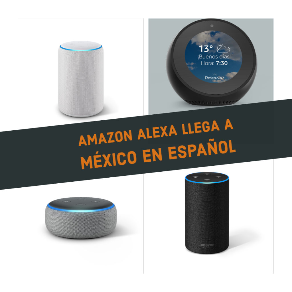 Amazon presenta en México sus dispositivos Echo con Alexa en español
