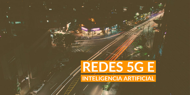 Byte Podcast – Redes 5G e Inteligencia Artificial