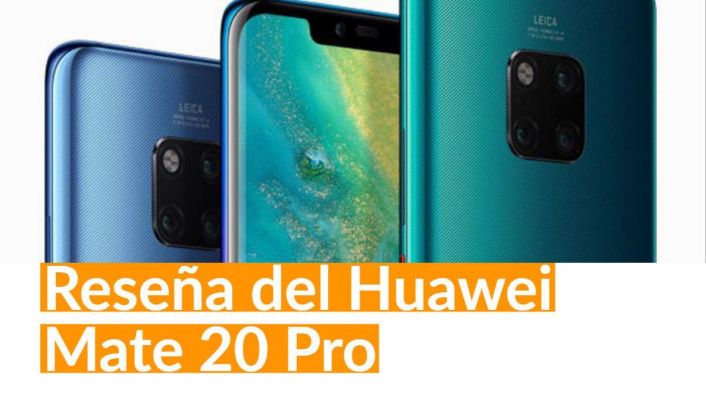 Byte Podcast – Reseña del Huawei Mate 20 Pro