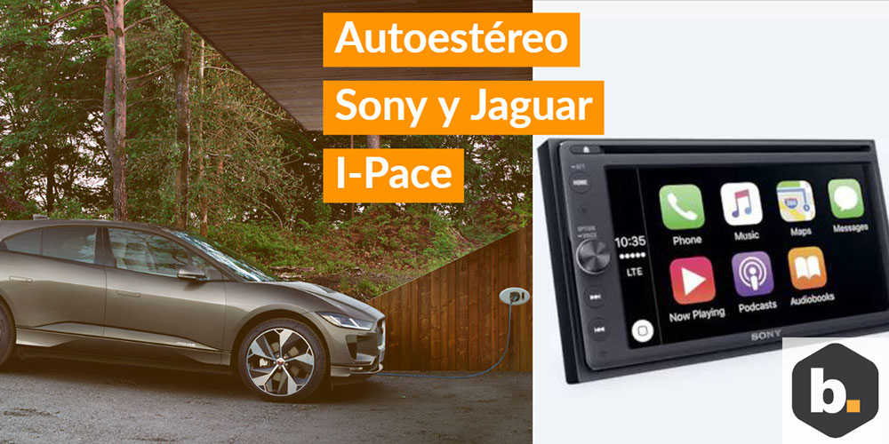 Byte Podcast – Autoestéreo Sony y el nuevo Jaguar I-Pace