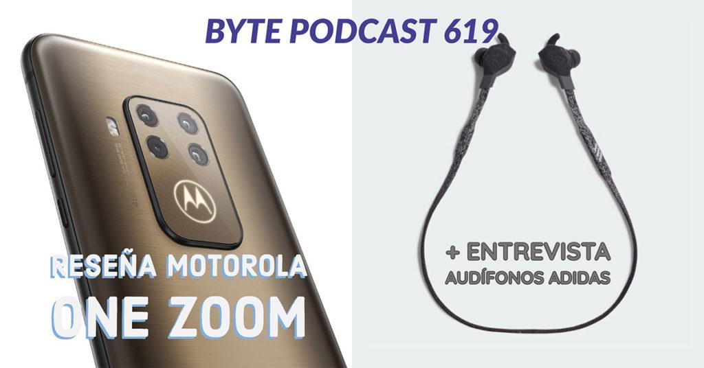 Byte Podcast 619 – Reseña Motorola One Zoom y entrevista audífonos Adidas