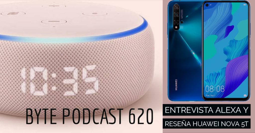 Byte Podcast 620 – Entrevista Alexa y reseña Huawei Nova 5T